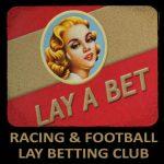 Racing & Football Lay Betting Club